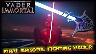 STAR WARS VADER IMMORTAL Ep 3 -  Fighting Vader (No Commentary)
