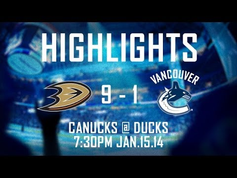Canucks at Ducks Highlights (Jan. 15, 2014)