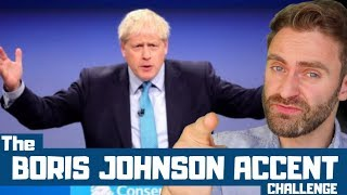 The Boris Johnson English Accent Challenge