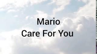Mario- Care For You (lyrics)