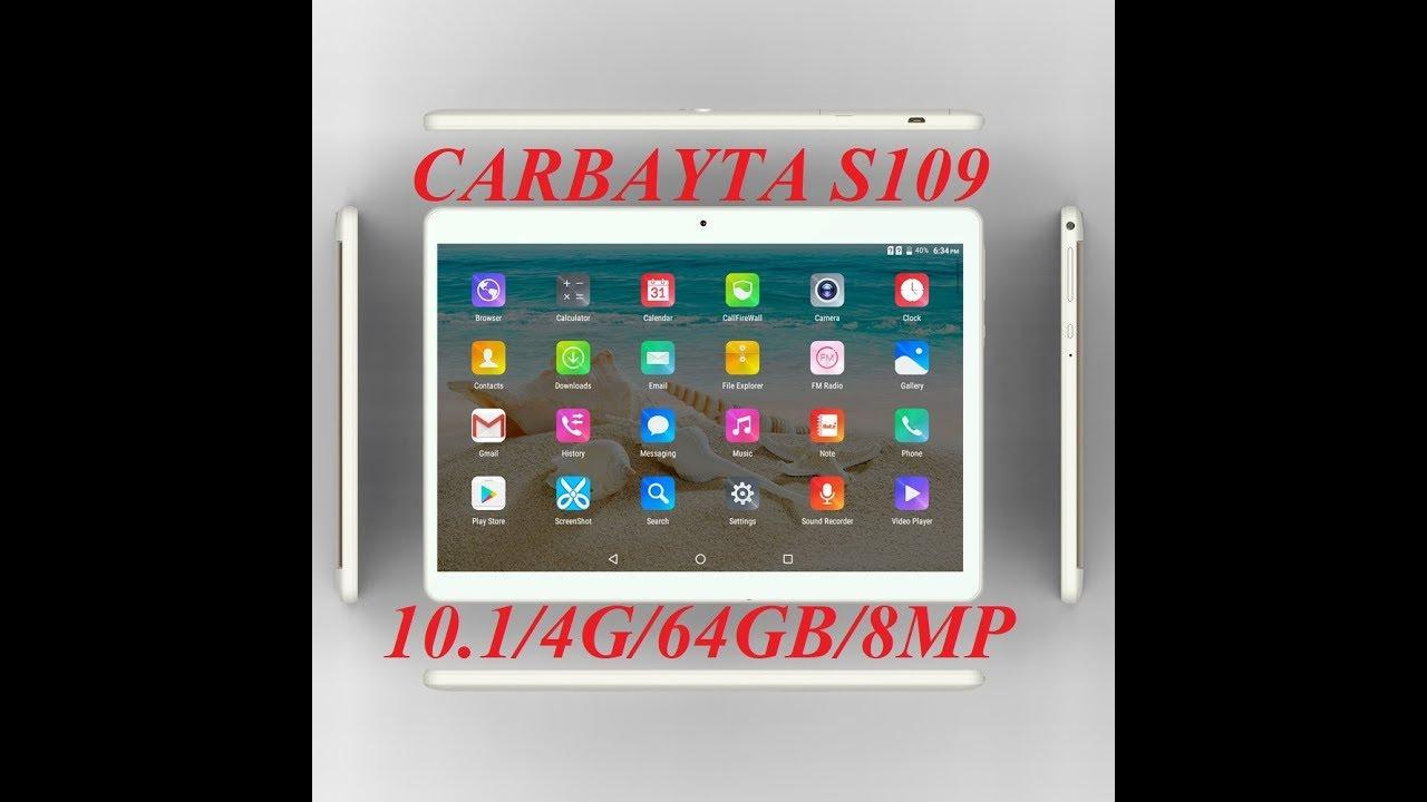 Планшет CARBAYTA S109 <b>10.1 4G</b> LTE 64 GB 4 GB RAM <b>Tablet</b> ...