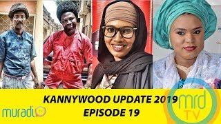 FATI LADAN, SAMIRA AHMED, TY SHABA - KANNYWOOD UPDATE EP19