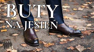 Klasyczne buty na jesień i zimę – dwa rodzaje, po dwie wersje (plus stylizacje) – Czas Gentlemanów