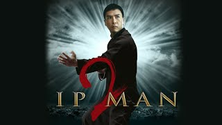 Ip Man 2 - Official Trailer