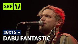 Dabu Fantastic - 8x15. Nordportal Baden
