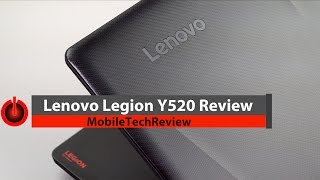 Lenovo Legion Y520 Review