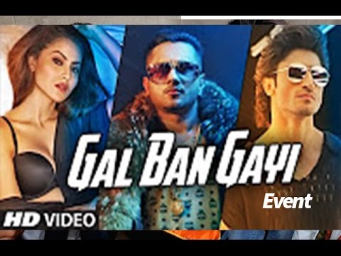 GAL BAN GAYI Video Song Launch | YOYO Honey Singh...