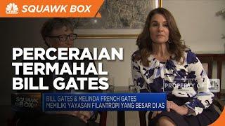 Bill Gates Cerai dengan Melinda French, Jadi Perceraian Termahal