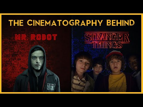 The cinematography behind Stranger Things and Mr Robot || Tod Campbell || Case Study