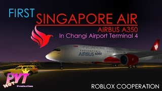 ROBLOX First Singapore Air Airbus A350-900 in CGAT4