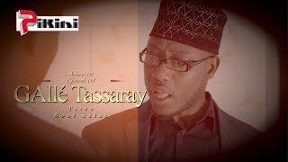 Gallé Tassaray - Episode 04 : Boul xalate - [Saison 01 - Ramadan 2019]