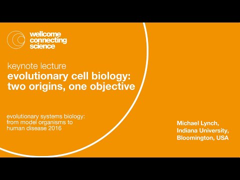Evolutionary Cell Biology: Two Origins, One Objective - Michael Lynch