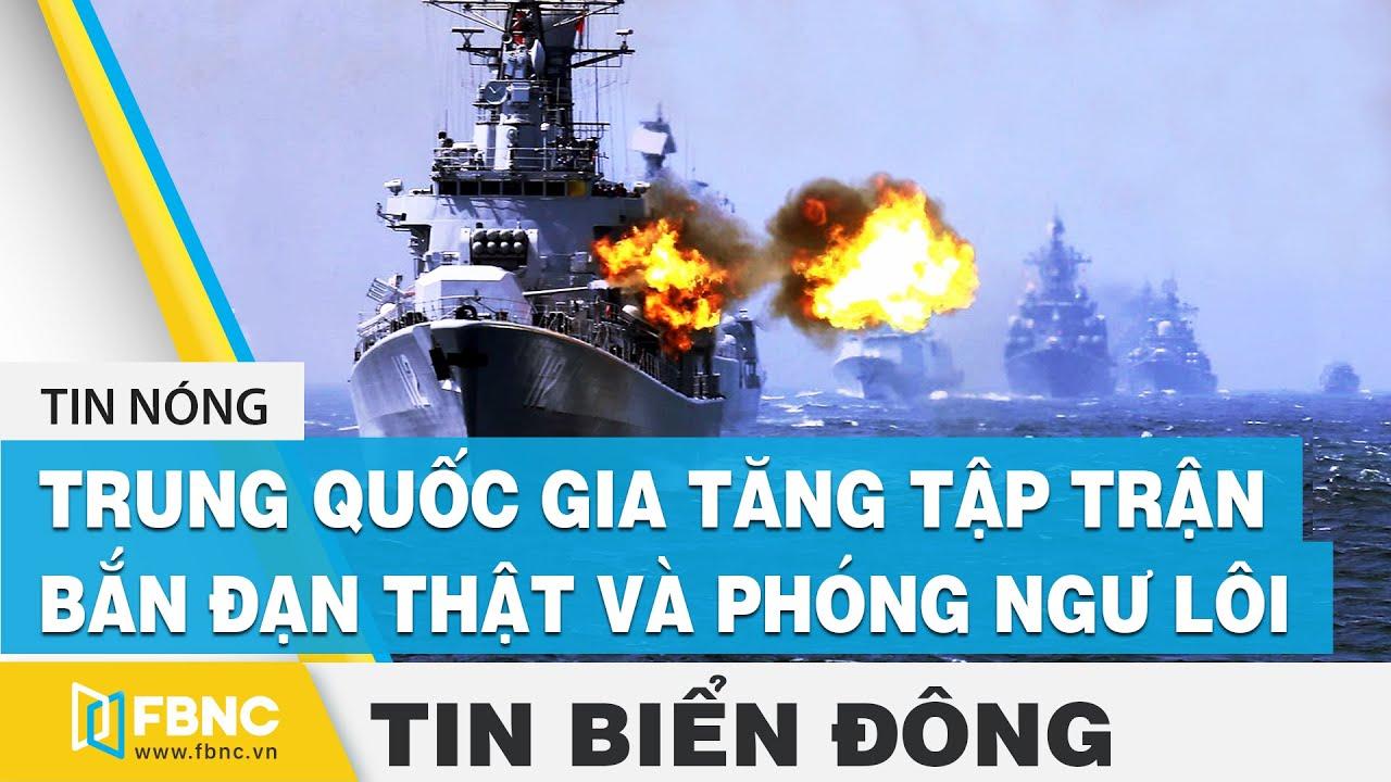 Tin Biển Đông: Mỹ - Trung đối đầu, gia tăng sức mạnh quân sự trên Biển Đông | FBNC
