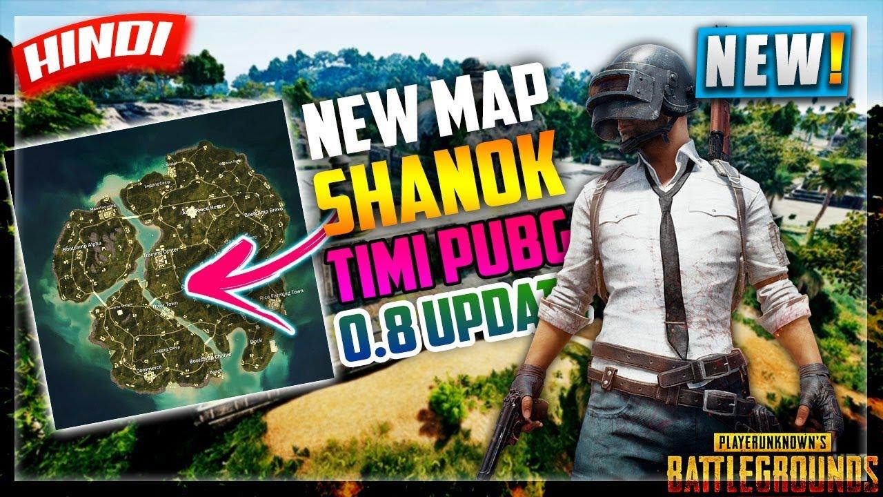 Pubg Mobile New Sanhok Map Global Update Version 0 8 0: SANHOK MAP BETA TESTING TIMI GAMEPLAY