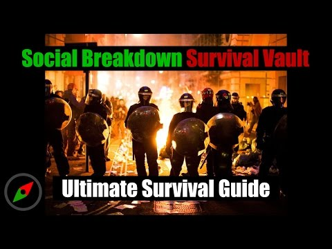 Survival Guide: Social Breakdown Survival Vault