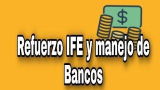Preguntas Y Respuestas IFE Y Manejo De bancos