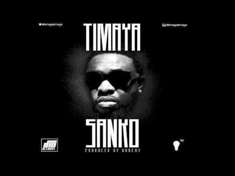 Sanko - Timaya | Epiphany | Official Timaya