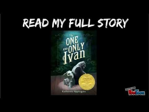 the one and only ivan book report The setting of this story is the exit 8 big top mall and video arcade ivan and all the other animals mostly spend their time in their domain (cage.