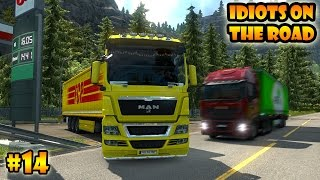 ★ IDIOTS on the road #14 - ETS2MP | Funny moments - Euro Truck Simulator 2 Multiplayer