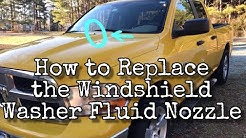 How to Replace the Windshield Washer Fluid Nozzle on a 2009 Dodge Ram