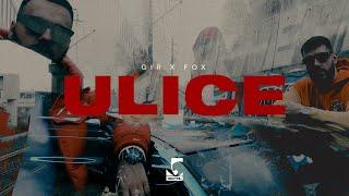 GIR x FOX - ULICE