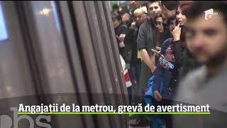 Angajații de la metrou, grevă de avertisment