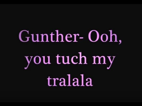 Gunther oh you tuch my tralala paroles