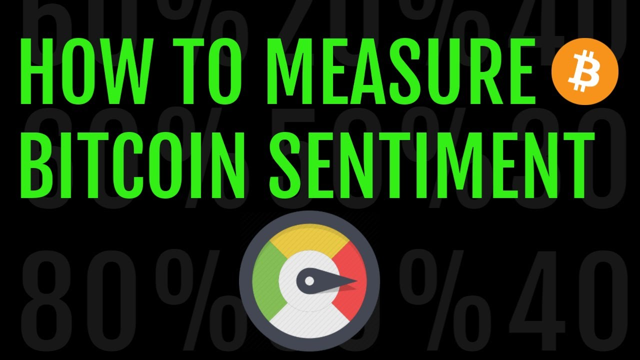 The best ways to measure #Bitcoin and #Crypto sentiment [How the pros do it] 1