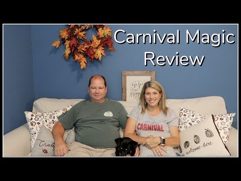 Carnival Magic! Our Review And Thoughts On Our Cruise!