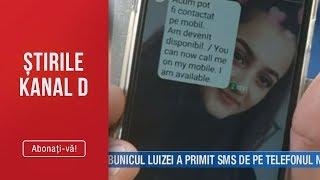 Stirile Kanal D (17.08.2019) - Bunicul Luizei a primit SMS de pe telefonul nepoatei!