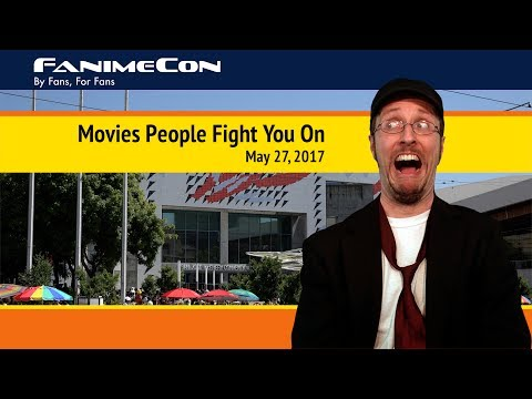 FanimeCon 2017 - Movies People Fight You On