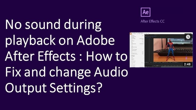 No Sound During Playback On Adobe After Effects How To Fix And Change Audio Output Settings Youtube