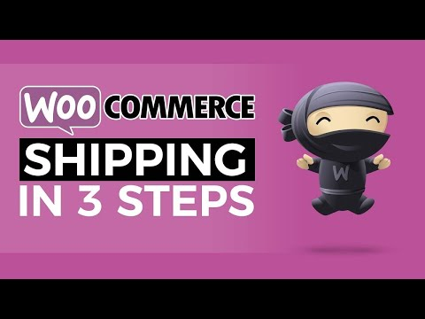 Woocommerce Setup WordPress - Shipping In 3 Simple Steps
