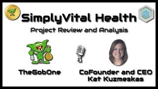 SimplyVital Health Project Review and Analysis with CoFounder and CEO Kat Kuzmeskas!