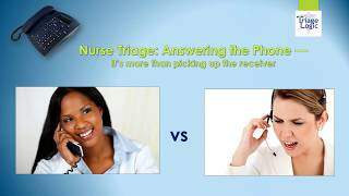 Nurse Triage Call Procedures: Answering the Phone