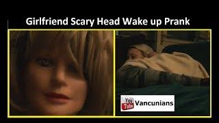 SCARY HEAD WAKE UP PRANK on Girlfriend = GF Prank - Vanlife