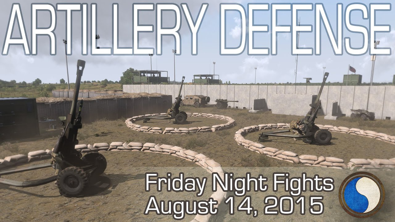 [29th ID] Charlie Fight Night - Artillery Defence - Arma 3