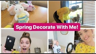 SPRING DECORATE WITH ME! | VLOG