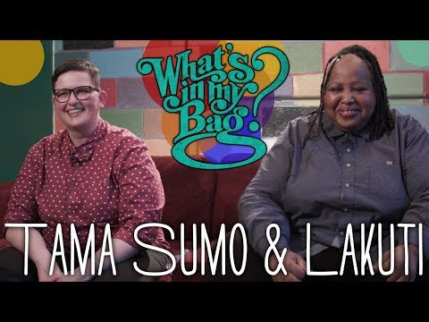 Tama Sumo & Lakuti - What's In My Bag?