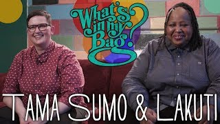 Tama Sumo & Lakuti - What's In My Bag? thumbnail