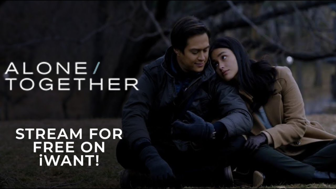 Stream Alone Together For Free On Iwant Iwant Free Movie Youtube
