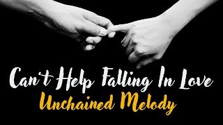 """Can two love songs fall in love? this week i took elvis presley's """"can't help falling love"""" and introduced it to the righteous brothers' """"unchained melod..."""