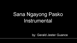 Sana Ngayong Pasko Instrumental (Best Quality)