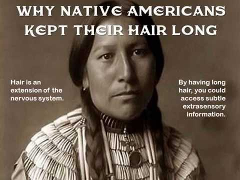 Why Native Americans Kept Their Hair Long