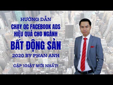 Hướng Dẫn Chạy Quảng Cáo Facebook Ads Hiệu Quả Cho Ngành Bất Động Sản 2020 - Cập Nhật Mới Nhất!