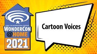 Cartoon Voices | WonderCon@Home2021