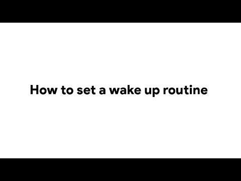 How to Set a Wake Up Routine