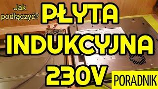 Jak podłączyć płytę indukcyjną do instalacji 1-fazowej (230V) | Zrób To Sam