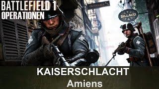 BATTLEFIELD 1 Operationen: Kaiserschlacht - Amiens - Deutsches Reich