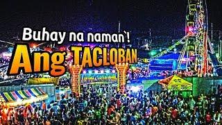 Tacloban City // Balik sigla dahil sa papalapit na PYESTA